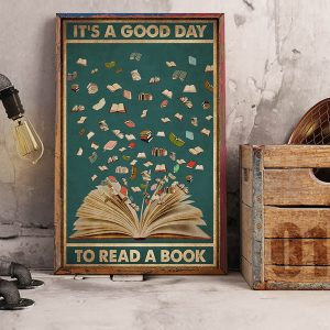 Librarian it's a good day to read a book poster A3