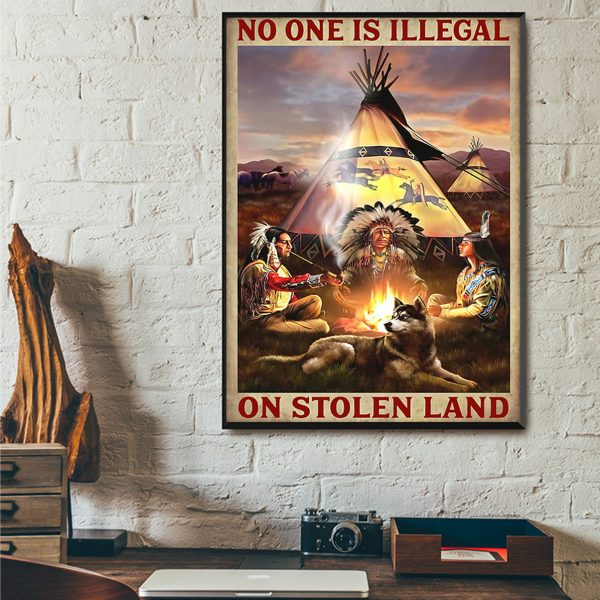 Native american no one is illegal on stolen land poster A2