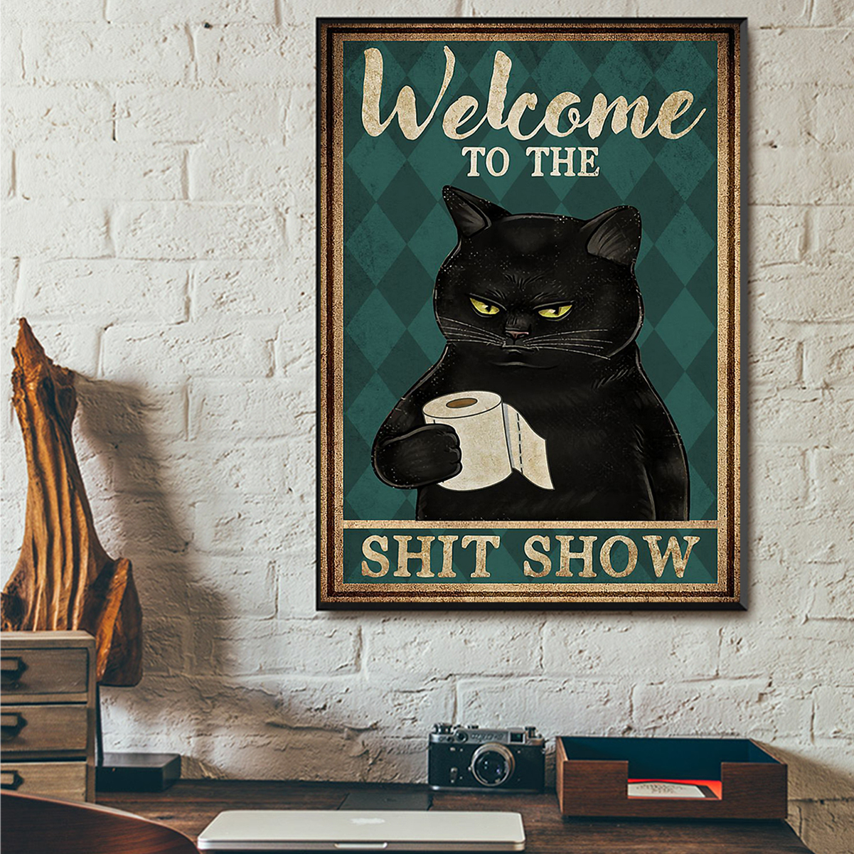 Cat welcome to the shit show poster A3