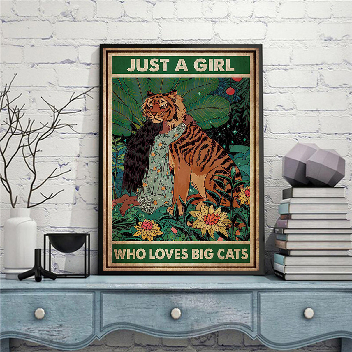 Just a girl who love big cats poster A2