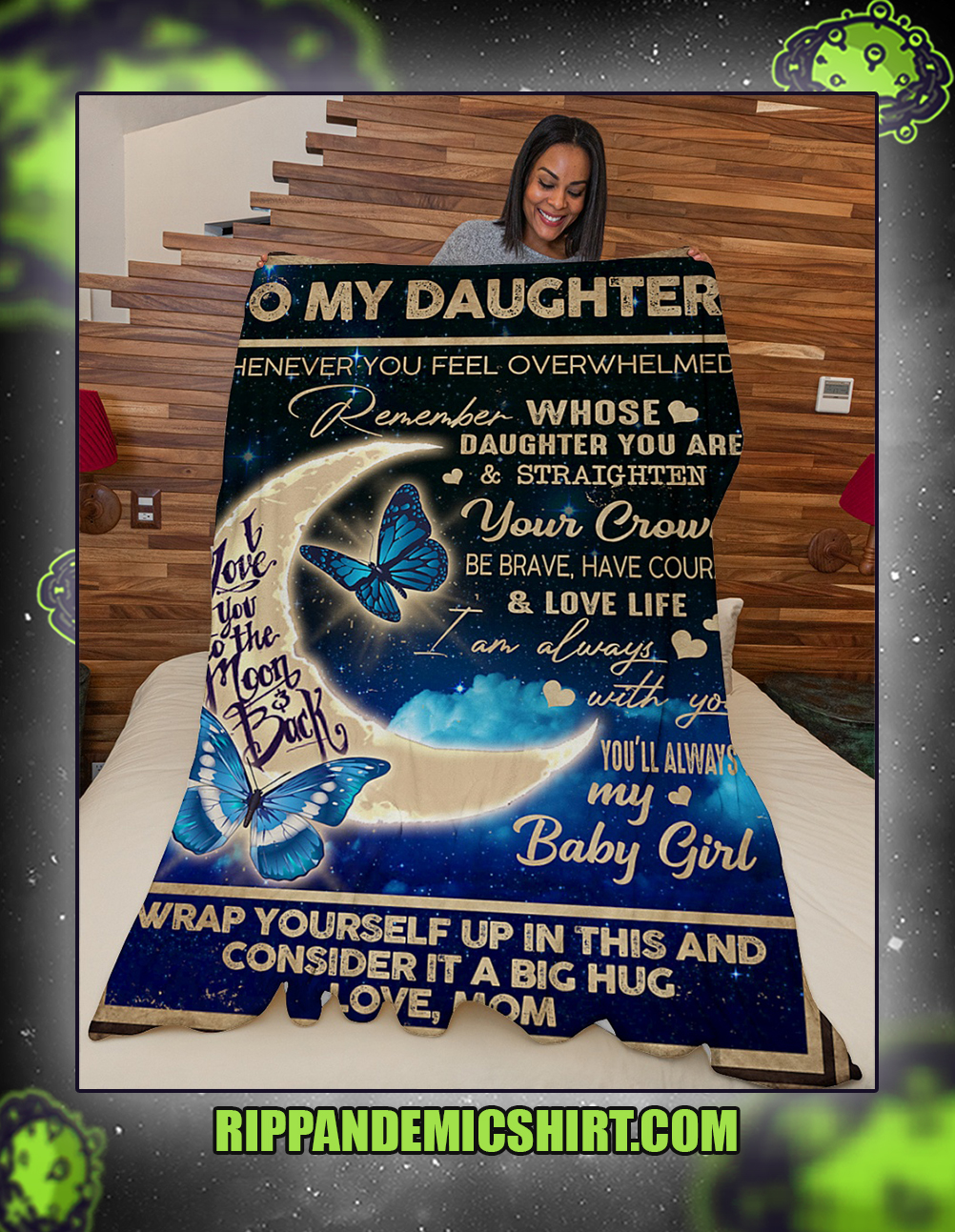 Butterfly moon to my daughter whenever you feel overwhelmed blanket x-large