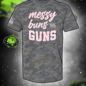 Messy buns and guns camo 3d shirt