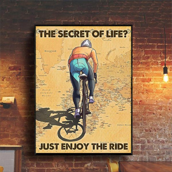 Cycling the secret of life just enjoy the ride poster A3
