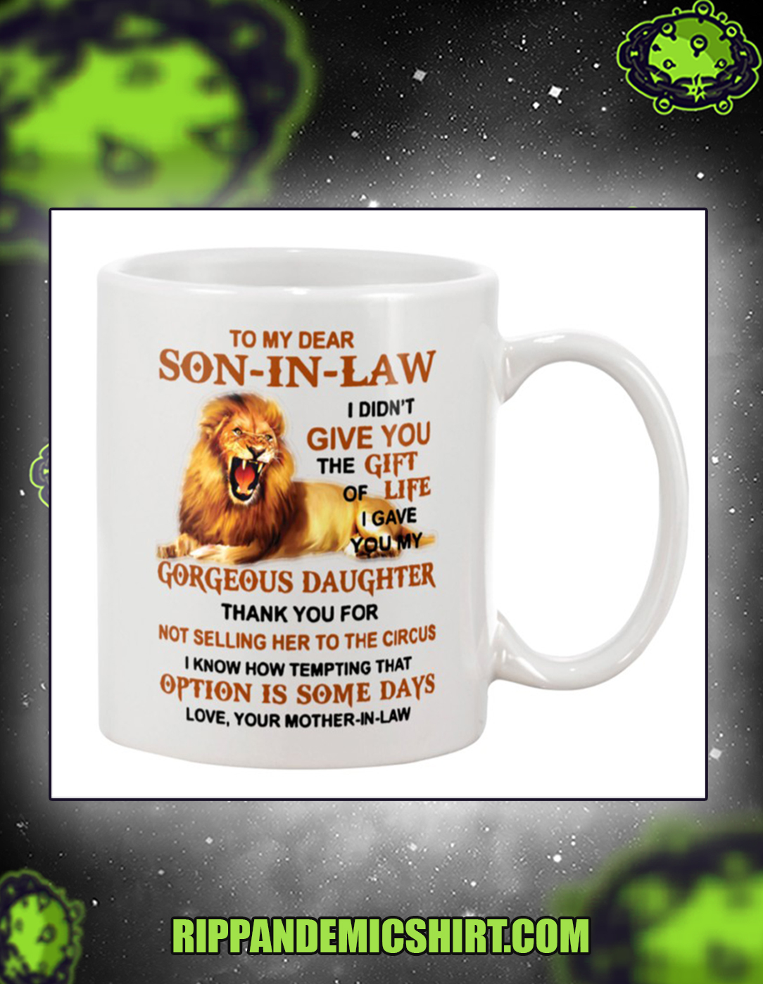 Lion to my dear son in law your mother in law mug 15oz