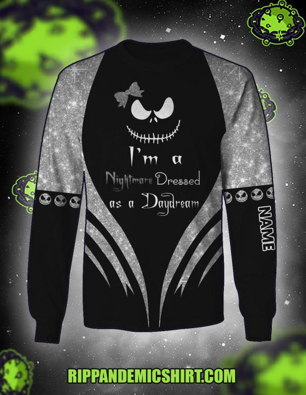 Personalized I'm a nightmare dressed as a daydream 3D long-sleeved