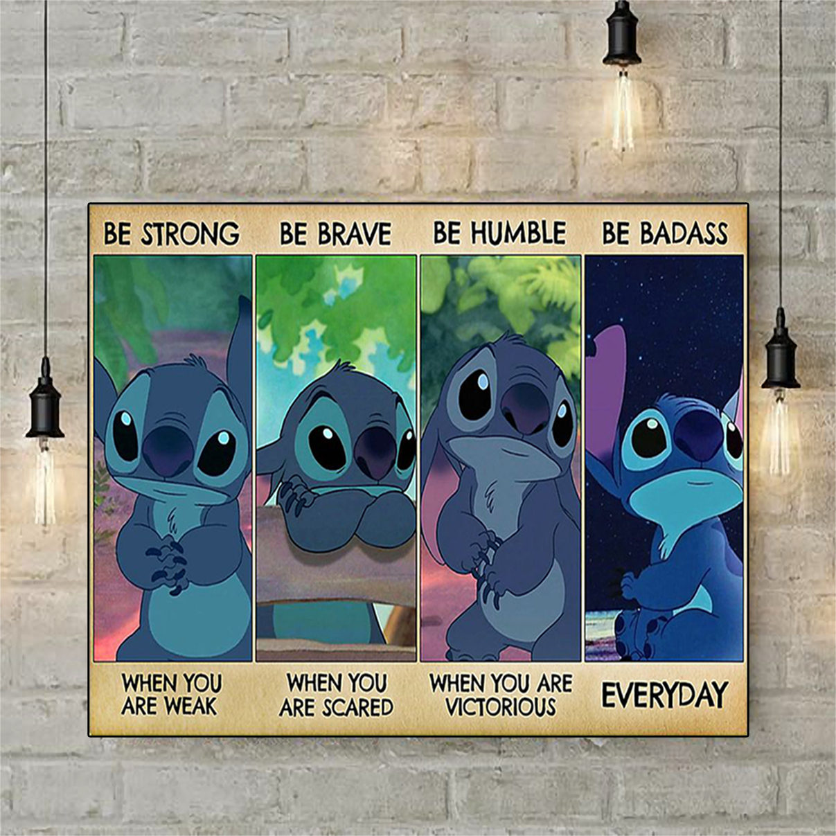 Stitch be strong be brave be humble be badass poster A2
