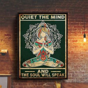 Yoga girl quiet the mind and the soul will speak poster A2