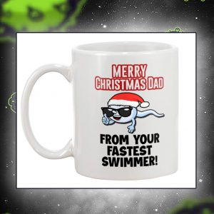 Merry christmas dad from your fastest swimmer mug back