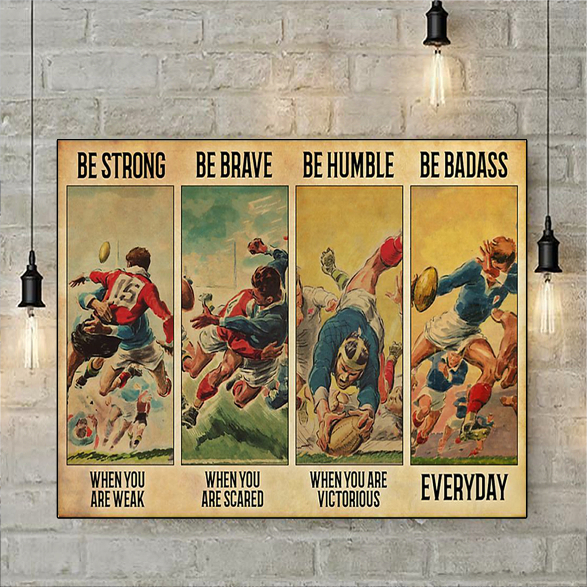 Rugby be strong be brave be humble be badass poster A1