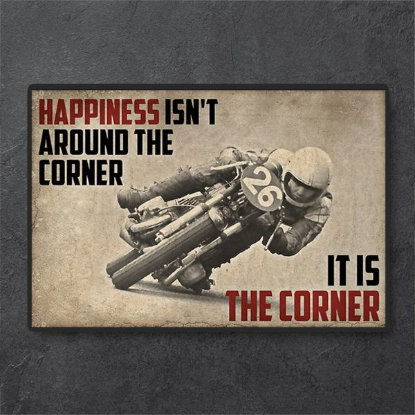 Motor racing happiness isn't around the corner it is the corner canvas prints small