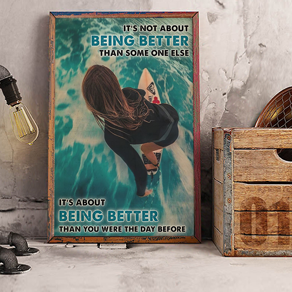 Surfing Girl it's not about being better than someone else poster A3