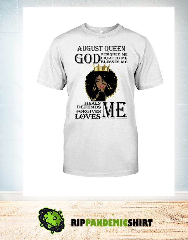 Black august queen god designed me created me shirt