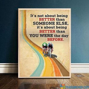 Cycling it's not about being better than someone else poster