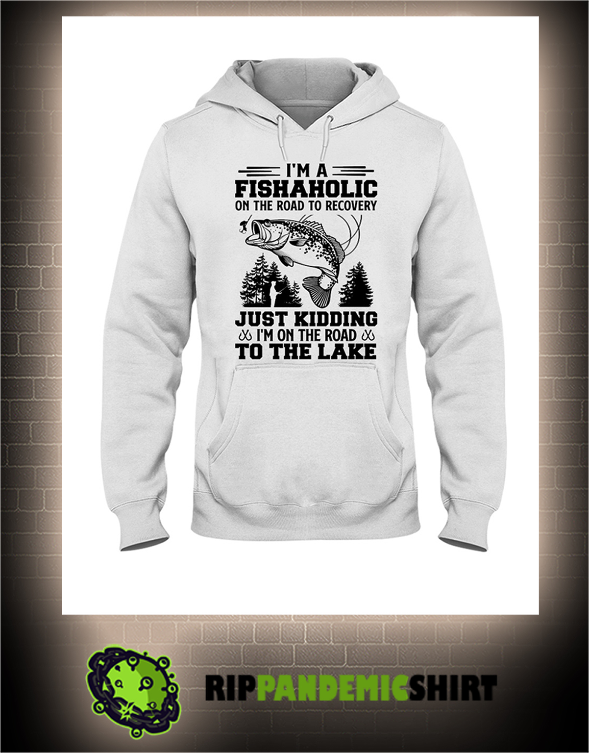 Fishing I'm a fishaholic on the road to recovery hoodie
