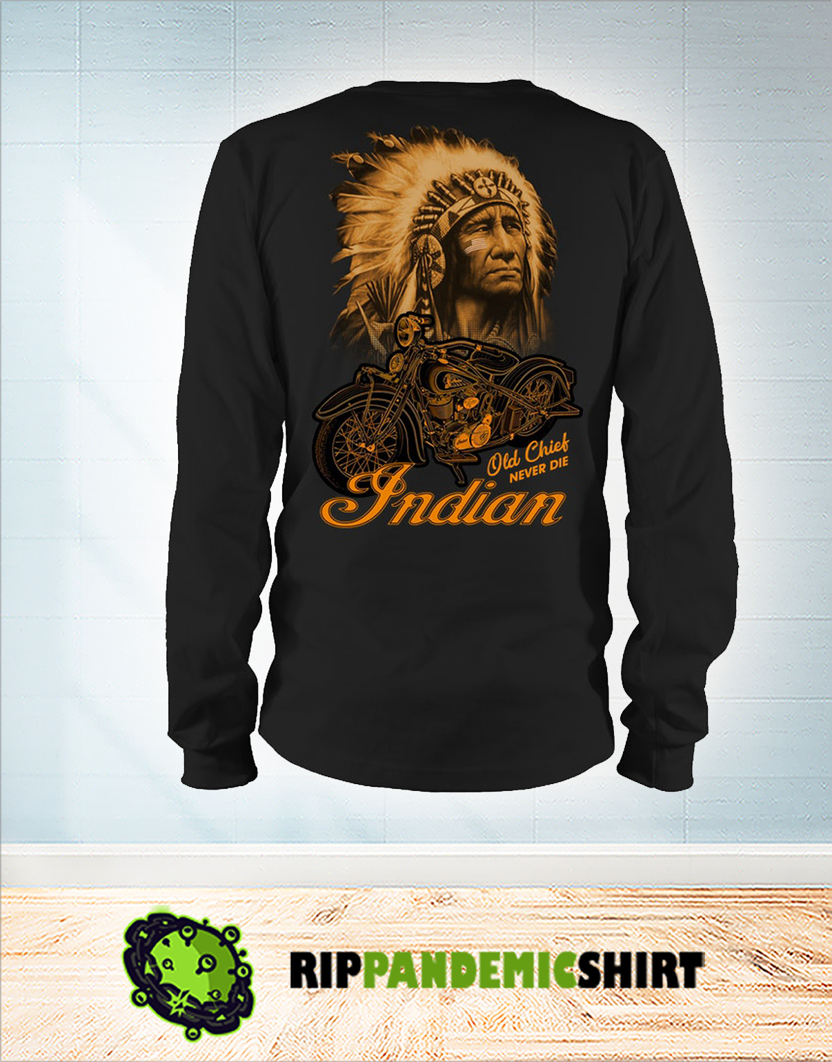 Indian old chick never die long sleeve