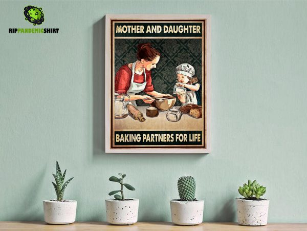 Mother and daughter baking partners for life poster A1
