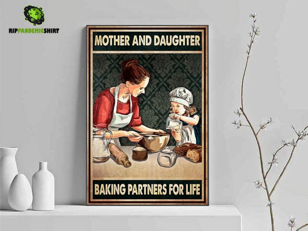 Mother and daughter baking partners for life poster A3