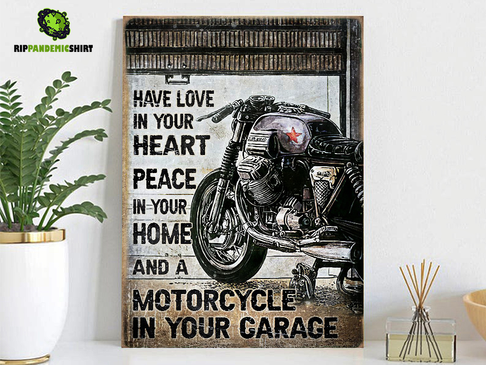 Motorcycle have love in your heart peace in your home poster A1