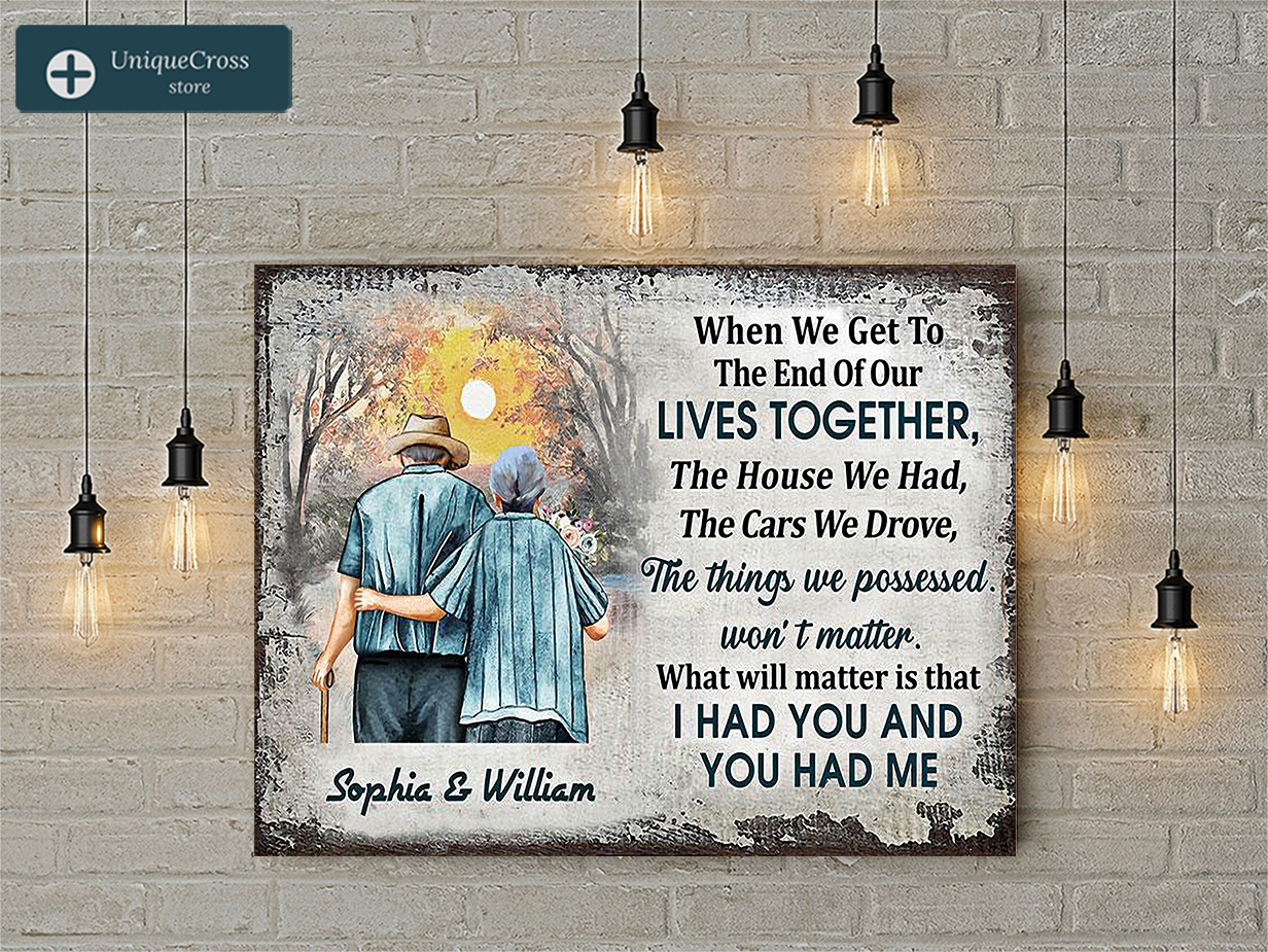 Personalized custom name family old couple when we get in the end poster A1