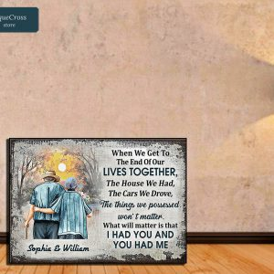 Personalized custom name family old couple when we get in the end poster A2