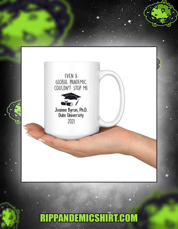 Personalized graduation even a global pandemic couldn't stop me mug 1