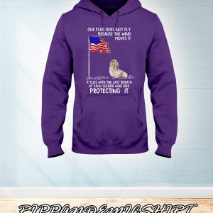 Shih Tzu USA soldier died our flag does not fly shirt