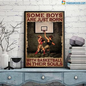 Some boys are just born with basketball in their souls poster A3
