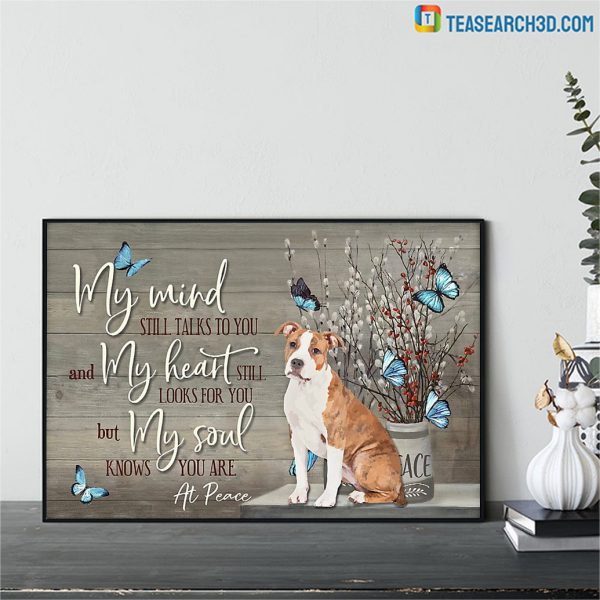 Staffordshire Terrier my mind still talks to you poster