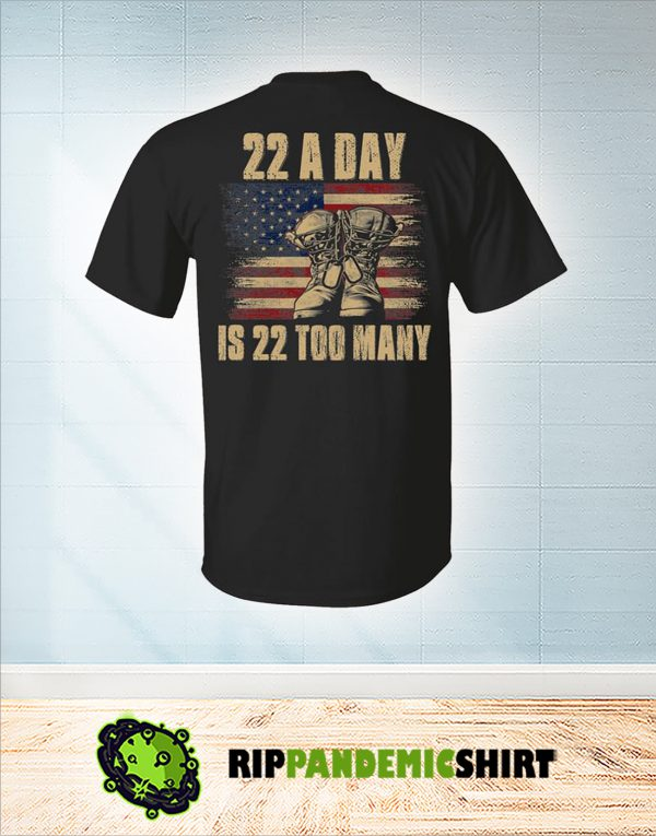 Veteran 22 a day is 22 too many shirt 2