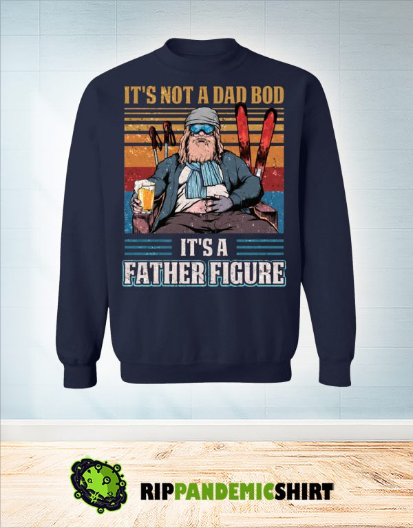 Vintage Skiing it's not a dad bob it's a father figure sweatshirt