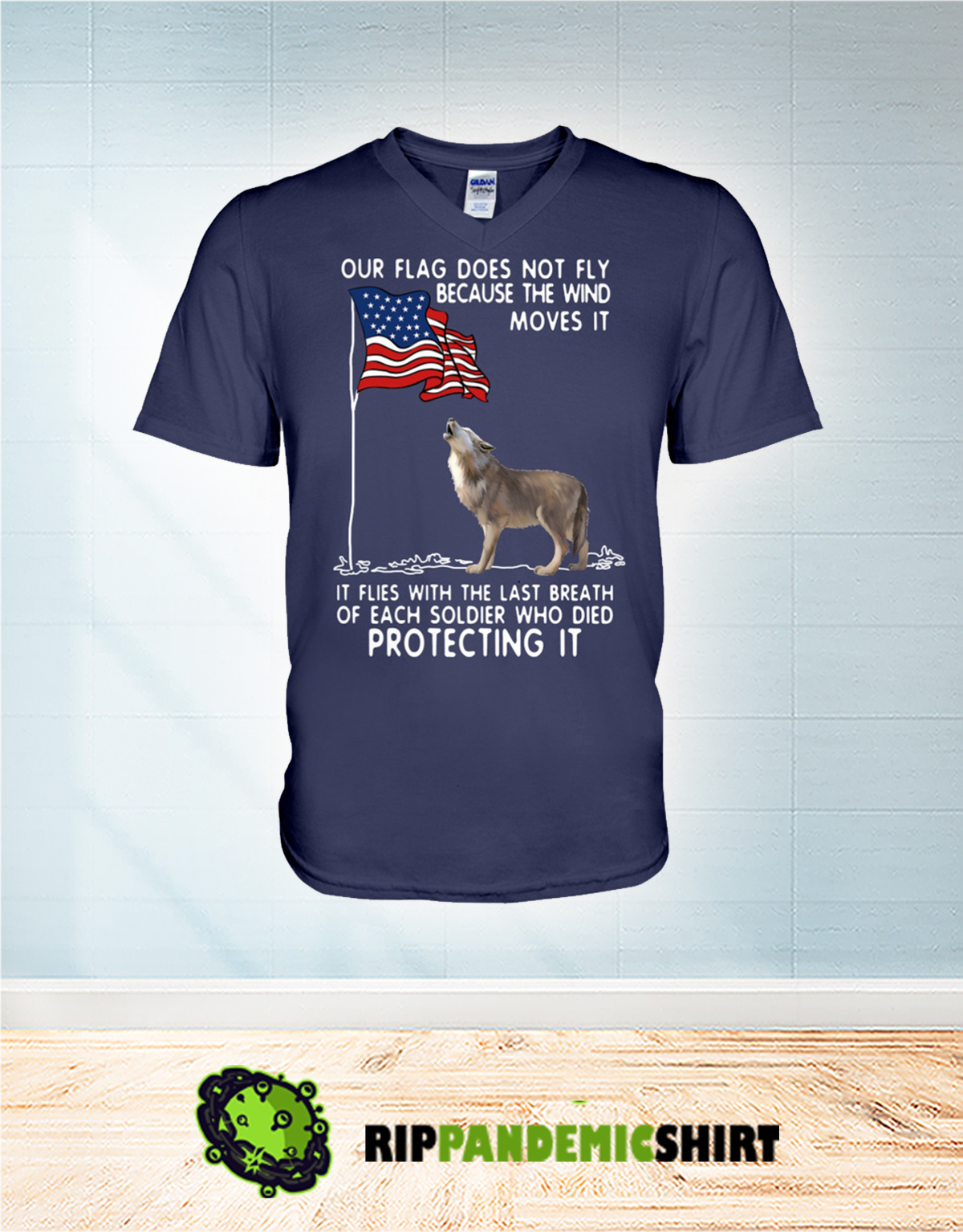 Wolf USA soldier died our flag does not fly v-neck