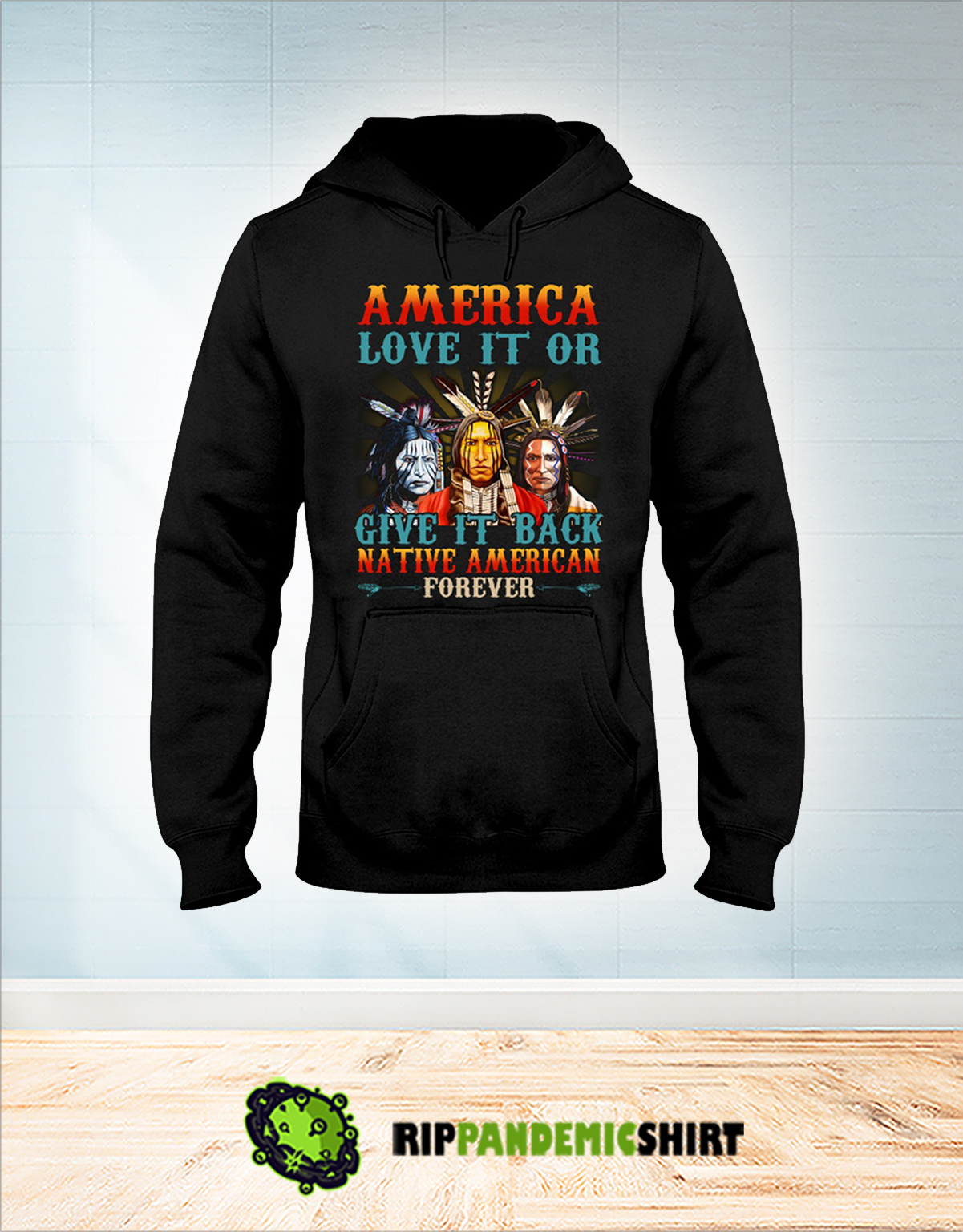 America love it or give it back native american forever hoodie