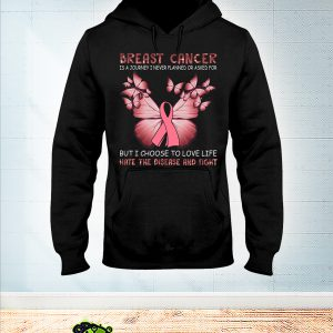 Butterfly Breast Cancer is a journey I never planned or asked for hoodie